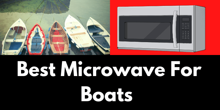 Microwave For Boats