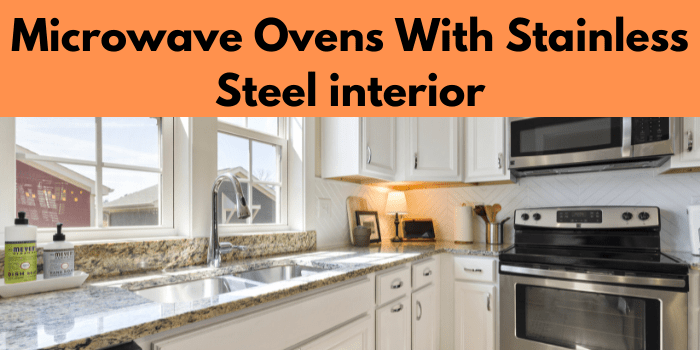 microwave ovens with stainless steel interior